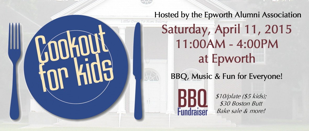 Cookout for Kids to Benefit Epworth
